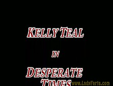 Kelly Teal In Desperate Times