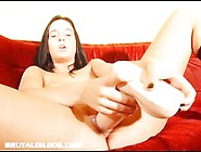 Hollie Filling Her Pussy With A Massive Brutal Dildo