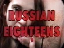 Russian Eighteens 14