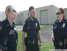 Two Police Women Fuck Arrested Black Dude And Make Him Lick Twat