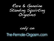 Fuck Movies Rare Genuine Squirting Orgasms Standing Up
