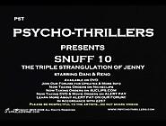 Snuff 10 - Triple Strangulation Of Jenny