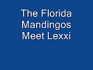 The Florida Mandingos - Lexxi