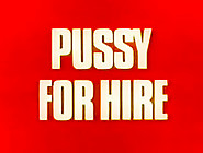 Dh 115 Pussy For Hire