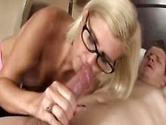 Blonde Mature Milf In Glasses Gives A Hot Blowjob To A Big Meaty