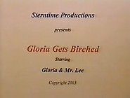 Gloria Gets Birched