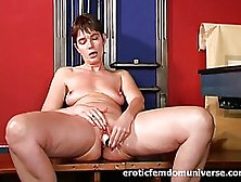 Mature Woman Is Playing With Her Insatiable Pussy As Well As Wit