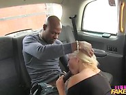 Female Taxi Driver Needs A Bbc Up Her Cunt