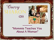 Curvy-Sharon-Mommie-Teaches-You-About-A-Woman