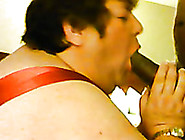 Super Giant Chubby Amateur Oldie Sucks Buddy's Strong Black Dick
