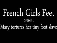 Fgf Mary Tortures Tiny Foot Slave Hd