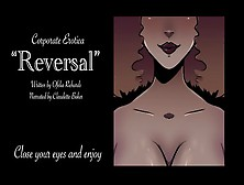 "[Erotica Reading] ""reversal"" Corporate Woman Take Advantage Of Employee"