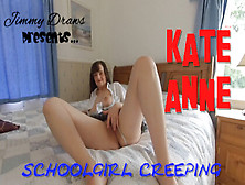 Kate Anne In Kateanne,  British Schoolgirl Creeping - Jimmydraws