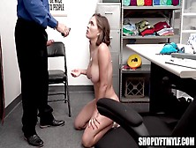 Fine Milf Caught Stealing Battery For Her Anal Toy Tells Guard He Can Fuck Her Butt Hole To Get Off