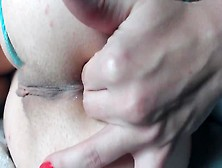 Lovely Shaved Ass-Hole Fingering,  Backside Close Up View.  Two Fingers In Super Tight Pulsating Ass-Hole